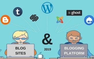 How to Choose the Best Blogging Platform in 2020