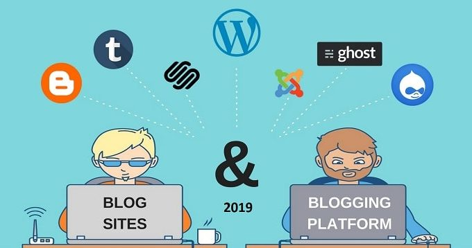 How to Choose the Best Blogging Platform in 2019