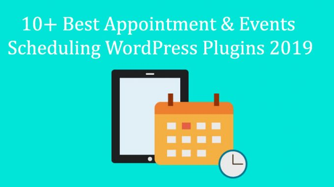 10+ Best Appointment & Events Scheduling WordPress Plugins 2020