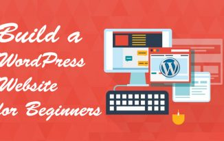 How to Build a WordPress Website for Beginners