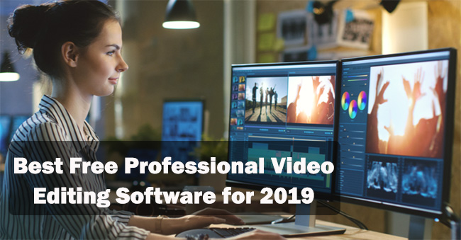 The Best Free Professional Video-Editing Software for 2019