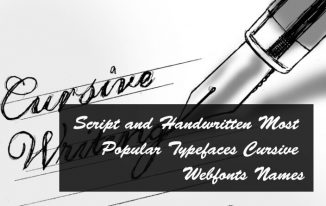Script and Handwritten Most Popular Typefaces Cursive Webfonts Names