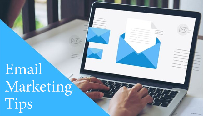 Significant and Prominent Email Marketing Campaign Tips