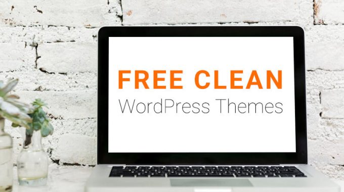 Best Free Clean WordPress Themes for Designing All Kinds of Websites