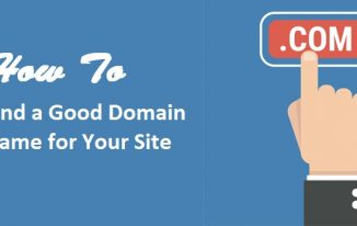 Effective Tips on How to Find a Perfect Domain Name for Your Site