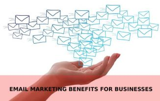 How Email Marketing Can Help Your Business (Benefits)
