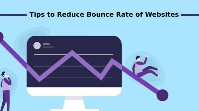 Best Tips to Reduce Bounce Rate and Boost Conversions Rate of Your Website