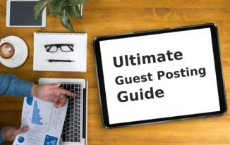 The Ultimate Guest Posting Guide For Beginners
