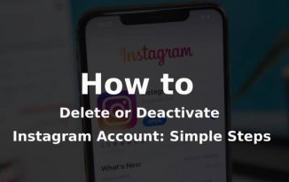 How to Delete or Deactivate Instagram Account: Simple Steps