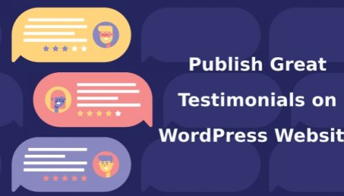 How to Publish Great Testimonials on Your WordPress Website